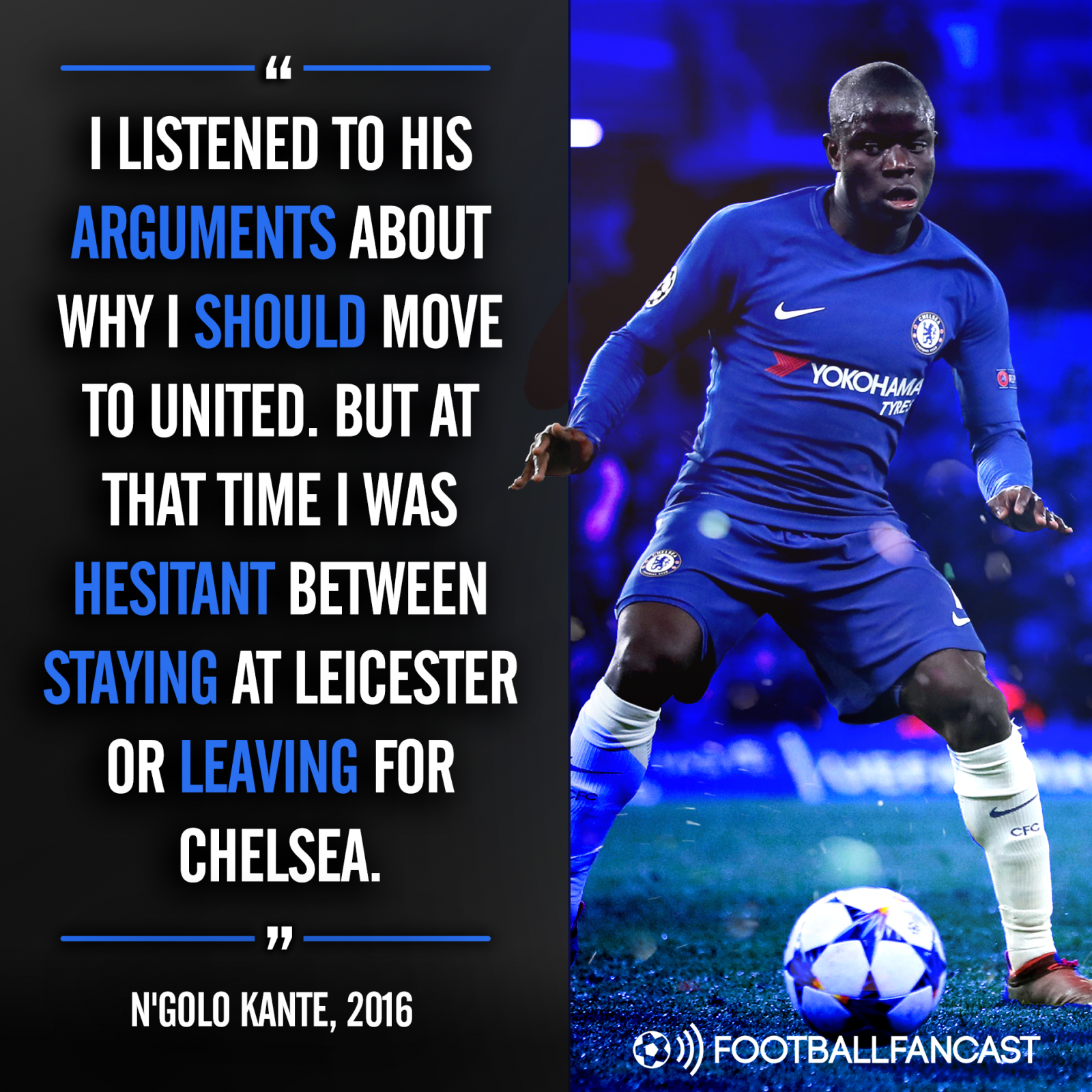 N'Golo Kante on Manchester United, 2016