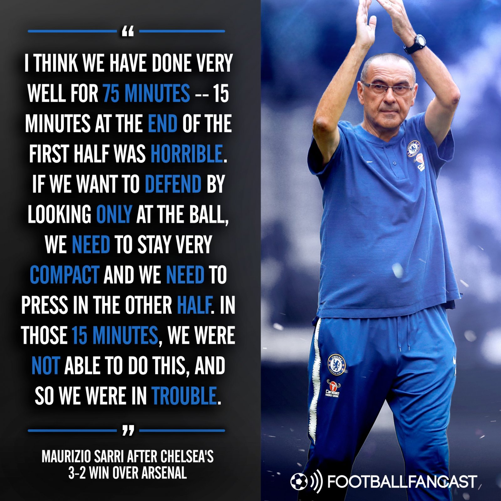 Maurizio Sarri after Chelsea's 3-2 win over Arsenal