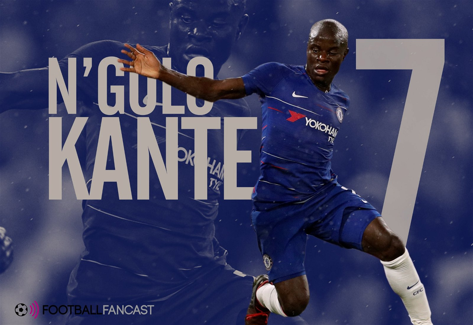 Player Zone: We've seen nothing yet from N'Golo Kante as new role beckons