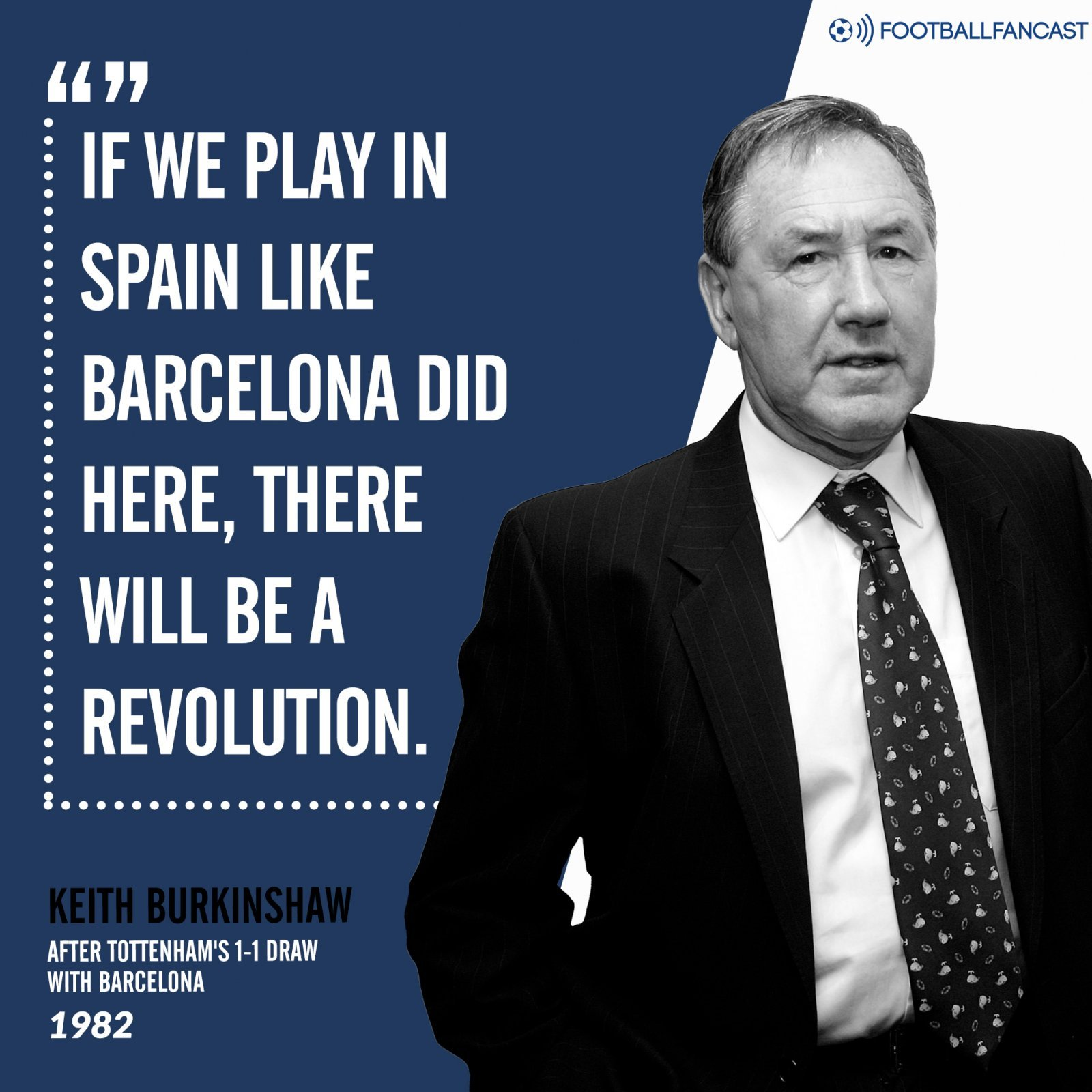 Keith Burkinshaw's comments on Barcelona's performance versus Spurs