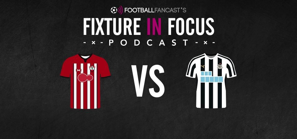 Fixture in Focus Podcast - Episode 13 - Southampton vs Newcastle