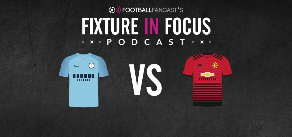 Fixture In Focus - Episode 15 - Manchester City vs Manchester United