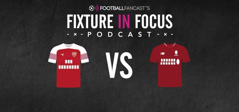 Fixture in Focus Podcast - Episode 14 - Arsenal vs Liverpool