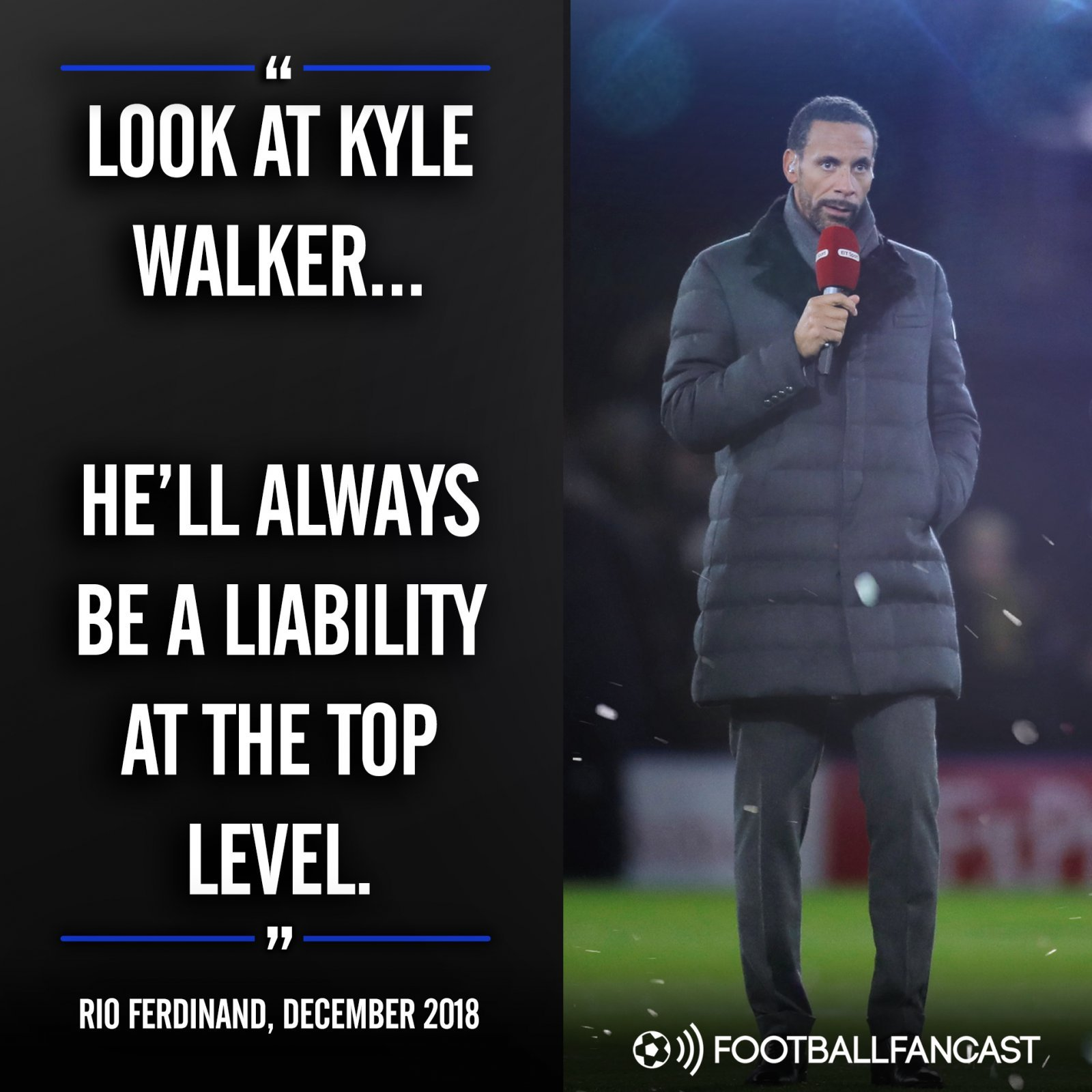Rio Ferdinand's quote on Kyle Walker