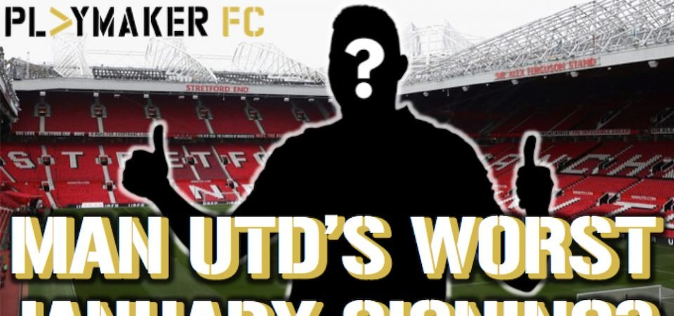"Watch: Is this ""Global Superstar"" Man Utd's worst ever January signing?"