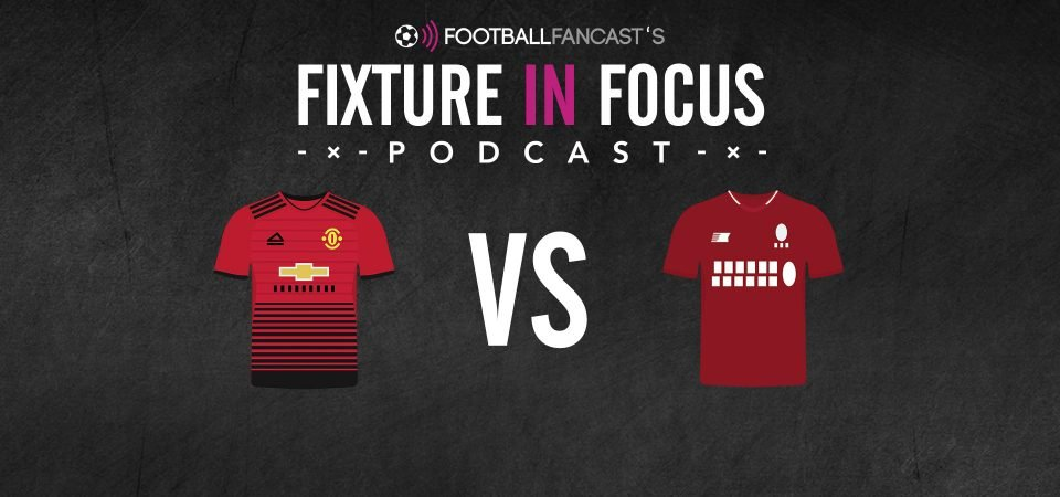 Fixture in Focus Podcast - Manchester United vs Liverpool