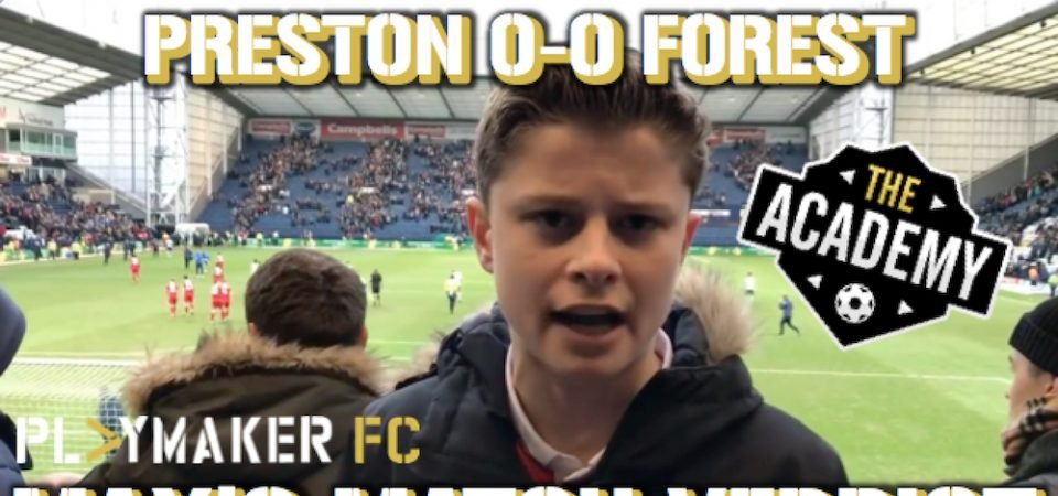 Watch: Matchday with Max's verdict on Preston 0-0 Forest