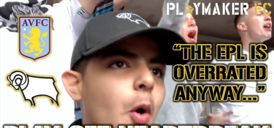"""Watch: Derby fan claims """"EPL is overrated anyway"""" after play-off heartbreak"""