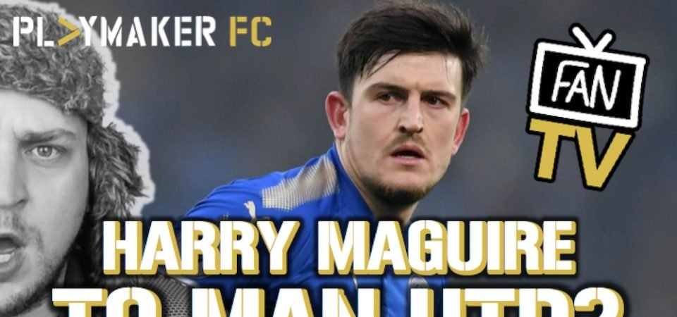"""Watch: Why a move to Old Trafford """"makes sense"""" for Harry Maguire"""