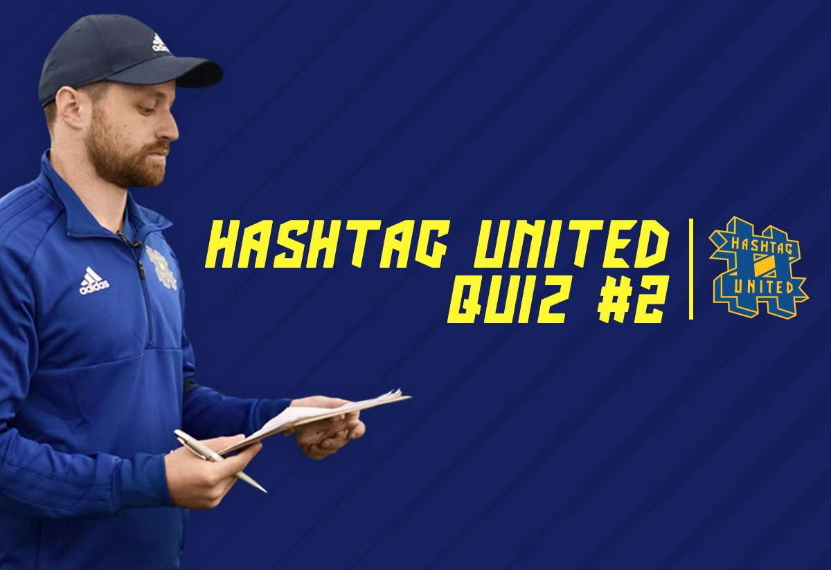 Quiz #2: Test your Hashtag United knowledge!