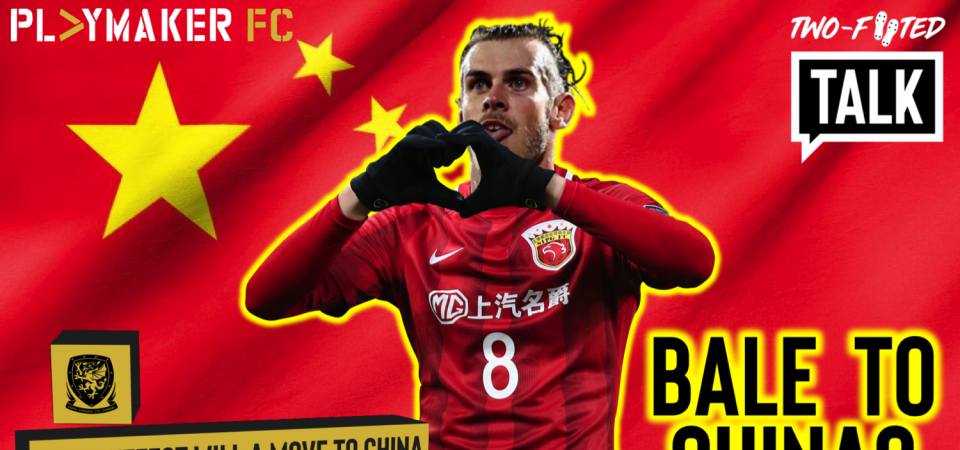 Watch: How Gareth Bale's move to China could resurrect his career and save Wales' 2020 campaign