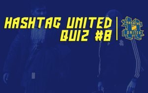 Quiz #8: Do you know the answers to these all-time Hashtag United questions?