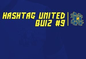 Quiz #9: Do you know the answers to some more all-time Hashtag United questions?